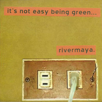 Rivermaya - It's Not Easy Being Green