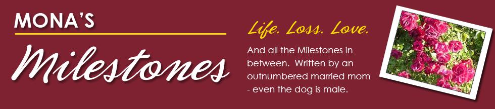Mona's Milestones