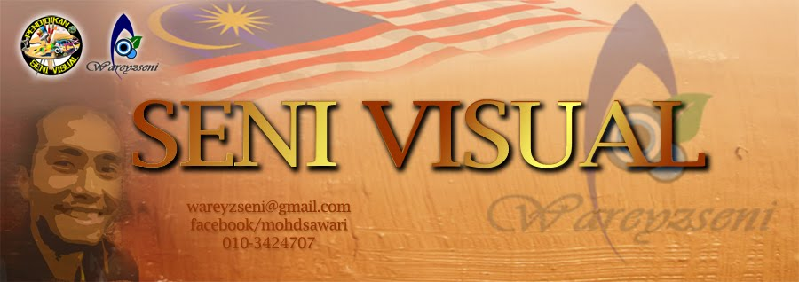 SENI VISUAL-Laman Ilmu Dan Kreativiti