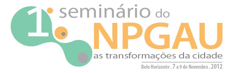 I Seminário NPGAU 2012