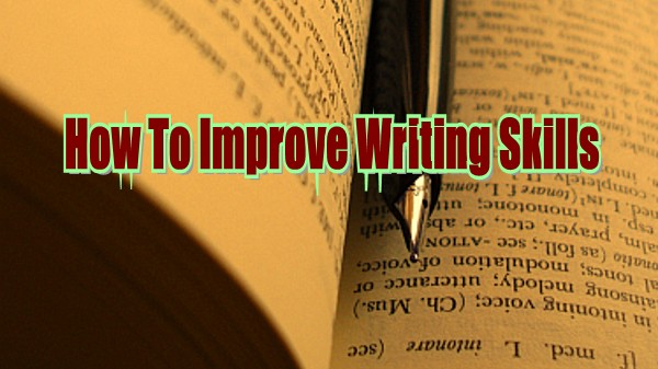 Learn English  Ways To Improve Your English Writing Skills  Ways To Improve Your English Writing Skills