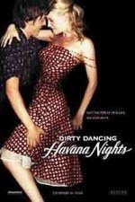 Watch Dirty Dancing: Havana Nights (2004) Megavideo Movie Online