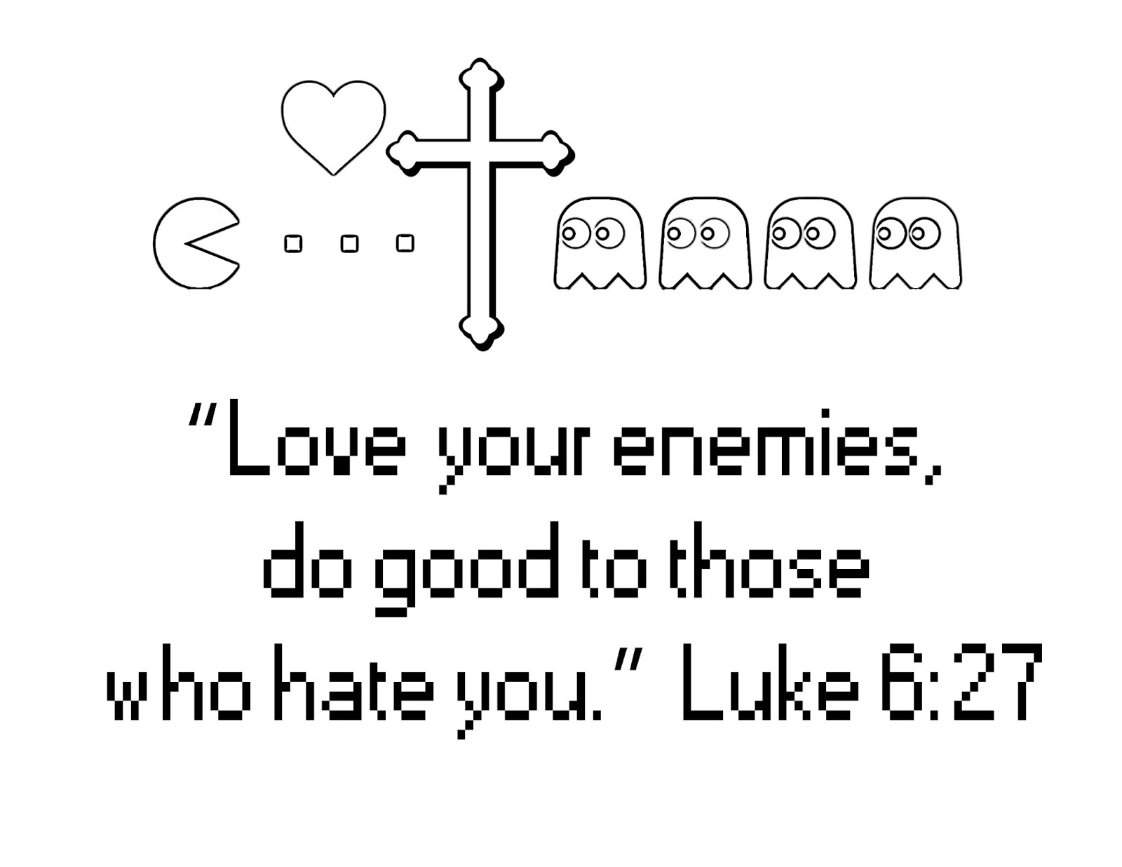 Love Your Enemies Bible Quotes QuotesGram