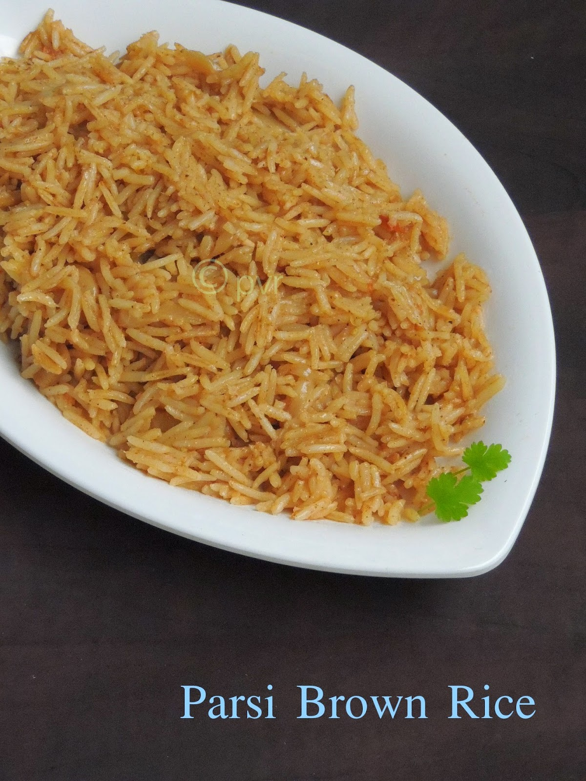 Priyas versatile recipes brown rice parsi style brown rice parsi style forumfinder Choice Image