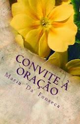 CONVITE À ORAÇÃO, de Maria da Fonseca