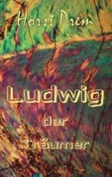 Ludwig der Träumer
