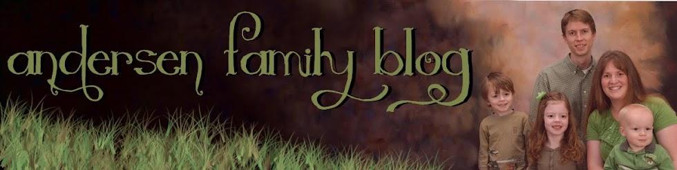 Andersen Family Blog