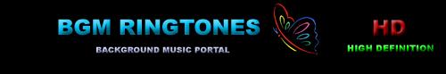 BGM Ringtones