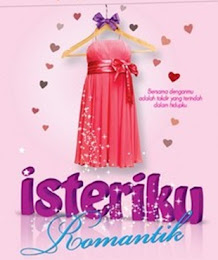 NOVEL 2 : ISTERIKU ROMANTIK