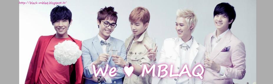 We ♥ MBLAQ