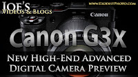 Canon Powershot G3X Preview, New High-End Advanced Digital Camera | Joe's Videos & Blogs
