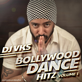DJ VKS - BOLLYWOOD DANCE HITZ VOL.1