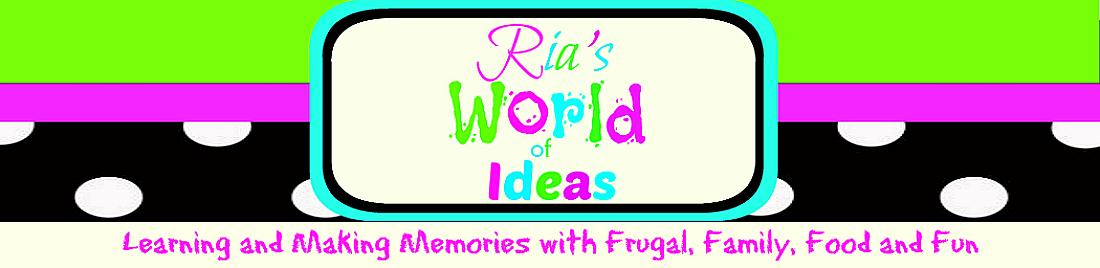 Ria's World of Ideas