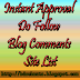 80+ Instant Approval Do Follow Blog Comments Site List