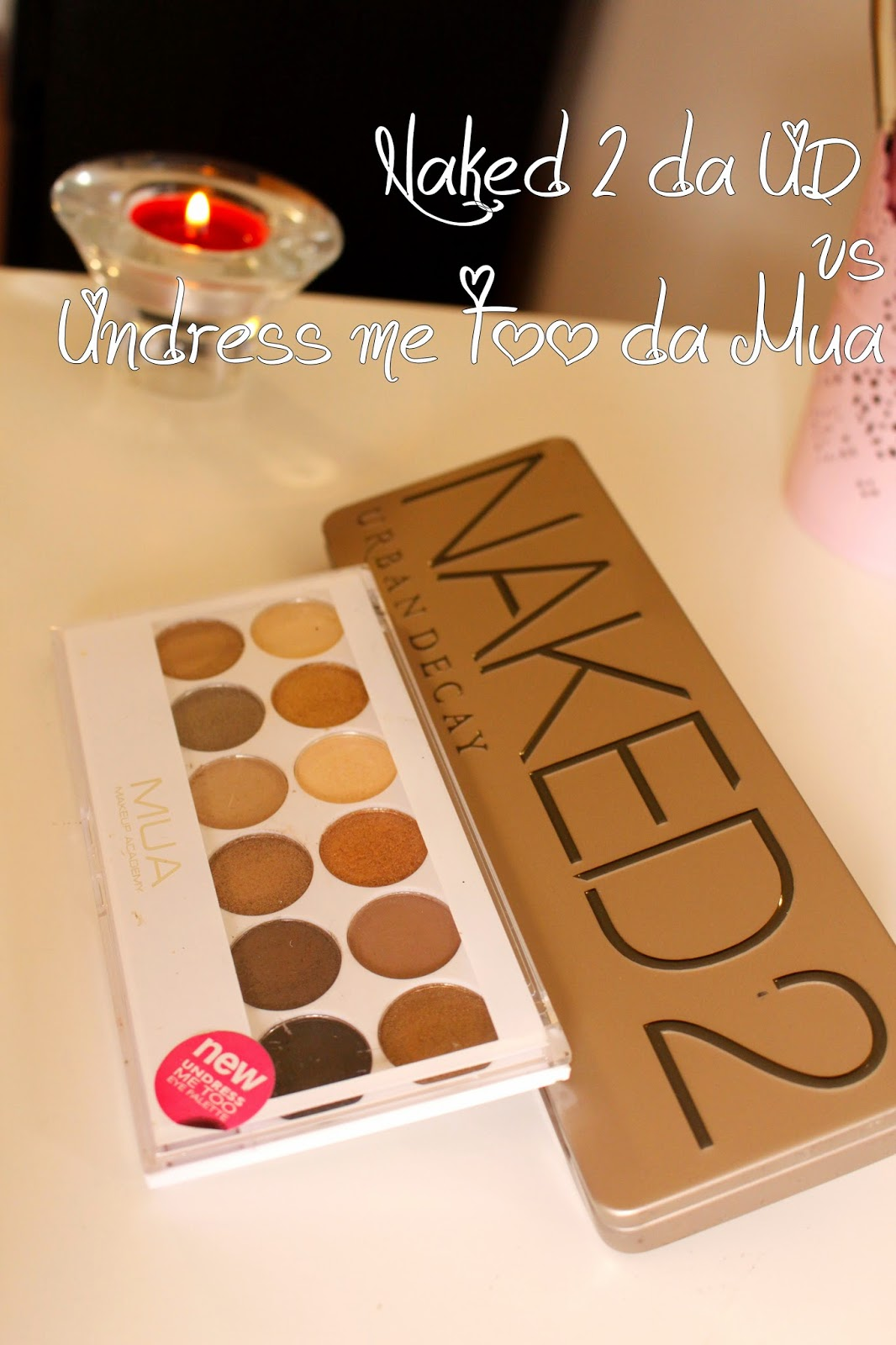 naked 2 da urban decay vs undress me too da mua