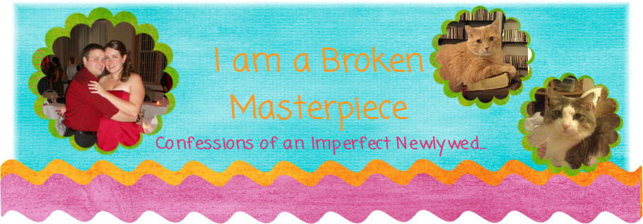 I am a Broken Masterpiece