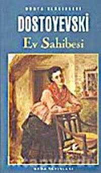 EV SAHİBESİ, Dostoyevski
