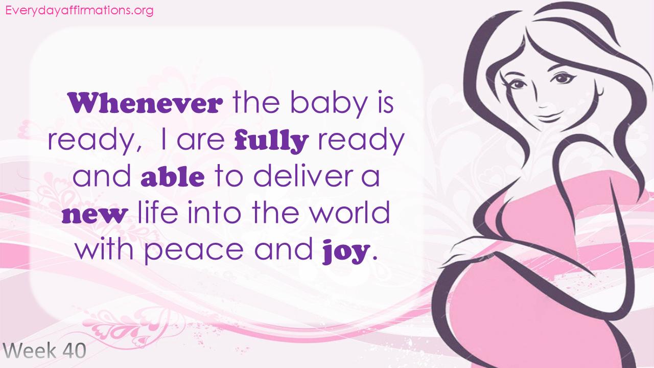 Positive Pregnancy Affirmations Third Trimester - Week 40