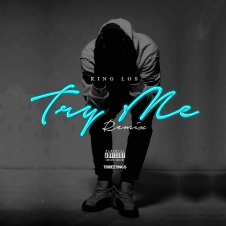 King Los – Try Me (Freestyle)