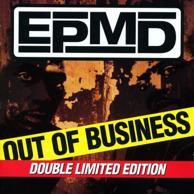 EPMD - Out Of Business (Limited Edition) (1999) Flac