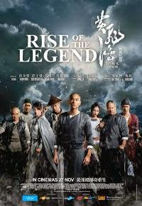 Rise Of The Legend/黃飛鴻之英雄有夢