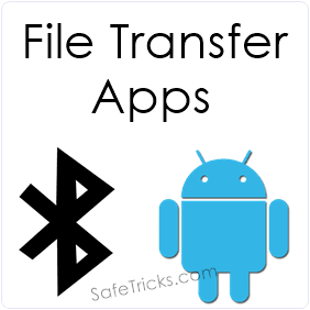 Best Android Bluetooth File Transfer Apps