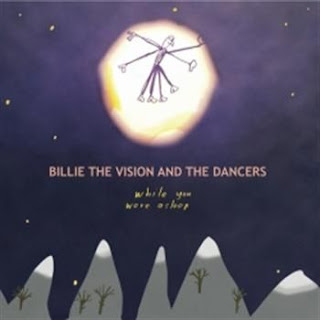 Billie The Vision & The Dancers – While You Were Asleep