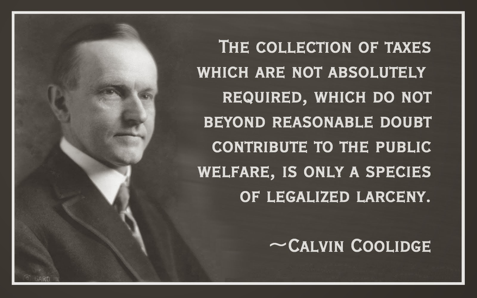 Quotes About Taxes Bubbled Quotes Calvin Coolidge Quotes And Sayings