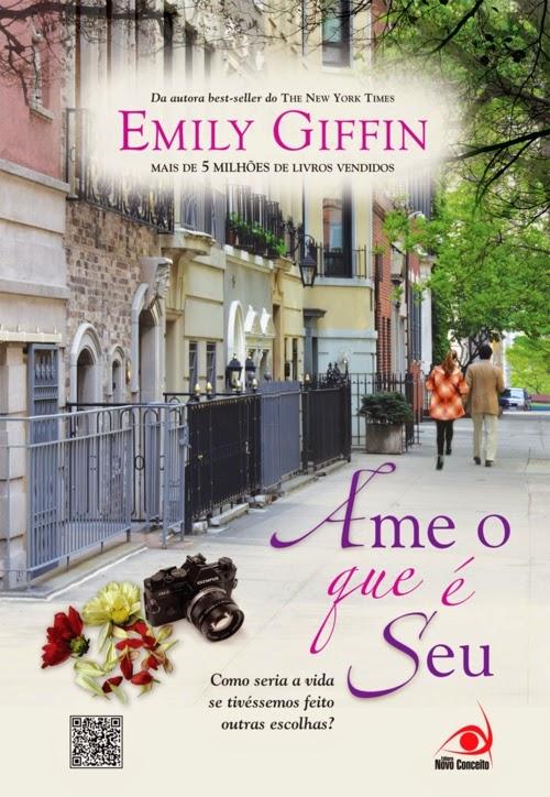 Livro: Ame o que é seu = Emily Giffin