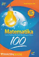 toko buku rahma: buku MATEMATIKA CARA PALING MUDAH MENDAPATKAN NILAI 100,pengarang handi pramono, penerbit indonesia publishing 100