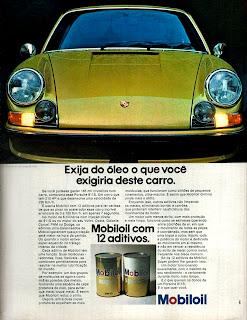 propaganda Mobiloil com Porsche 911 S - 1972;  1972; brazilian advertising cars in the 70s; os anos 70; história da década de 70; Brazil in the 70s; propaganda carros anos 70; Oswaldo Hernandez;