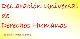 DECLARACIÓN UNIVERSAL DE DERECHOS HUMANOS, por GONZALO MUÑOZ ARAVENA.
