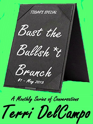 BUST THE BULLSH*T BRUNCH