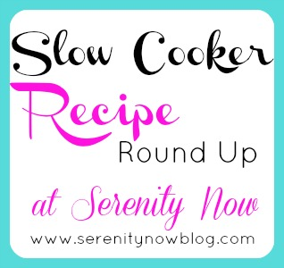 Slow Cooker Recipe Round Up, from Serenity Now