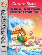 Gennaio 2013. I Preistotopi #9: Mordosauri in azione, pericolo estinzione! [narrativa]