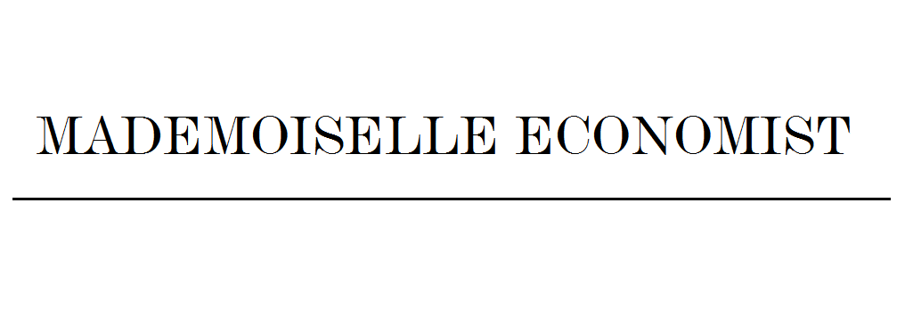           MADEMOISELLE ECONOMIST