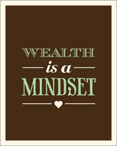 WEALTH IS MINDSET