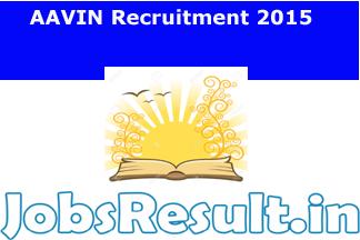 AAVIN Recruitment 2015