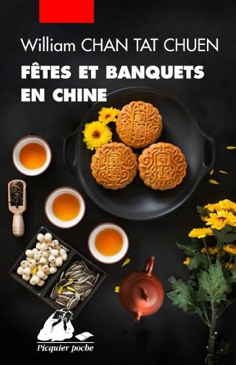 Fêtes et Banquets en Chine