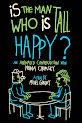 Is the Man Who Is Tall Happy? (2013)