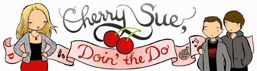 CherrySue, Doin' the Do