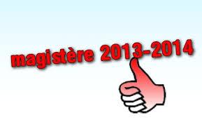 ملخص جميع اعلانات مسابقات الماجستير المفتوحة بالجامعات الجزائرية سنة 2013 - 2014 concours de magister