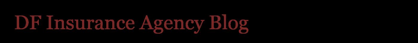 DF Insurance Agency Blog