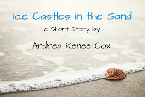 SHORT STORY - Ice Castles in the Sand
