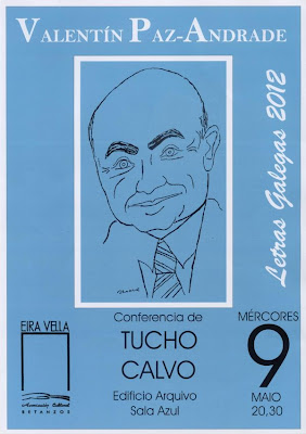 CONFERENCIA DE TUCHO CALVO SOBRE VALENTÍN PAZ ANDRADE