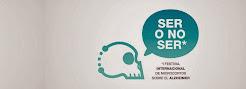 """1º Festival Internacional de microcortos """"Ser o no Ser"""" sobre el Alzheimer"""