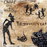 Omar And The Howlers - The Screamin\' Cat