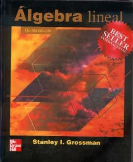 algebra lineal stanley grossman 6ta edicion pdf descargar gratis