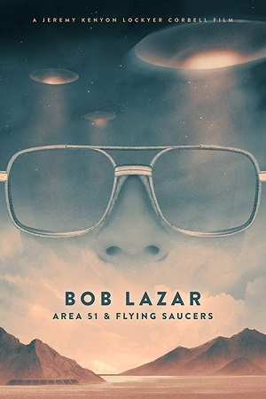 Bob Lazar - Área 51 e os Discos Voadores Legendado Filmes Torrent Download capa