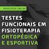 Testes Funcionais em Fisioterapia Ortopédica e Esportiva
